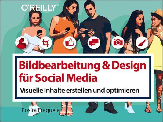 O-Reilly Bildbearbeitung & Design für Social Media 13316_796_596